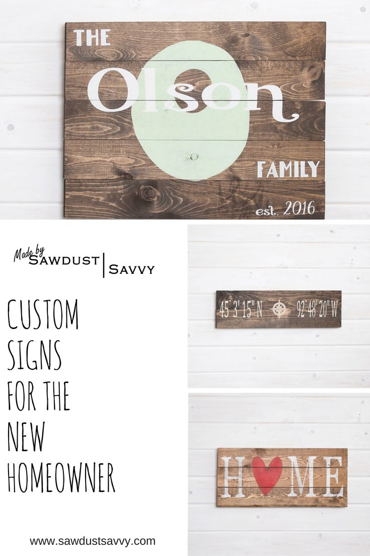 Congratulate the new homeowner if your life with a sign that they will have forever. Custom signs made by Sawdust Savvy for you! #sawdustsavvy #customsign #madetoorder #homeowner #gift