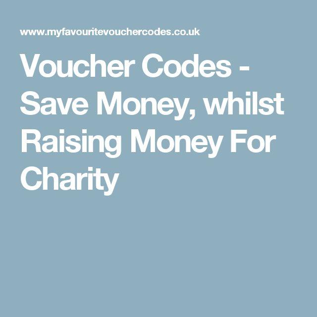 Voucher Codes - Save Money, whilst Raising Money For Charity