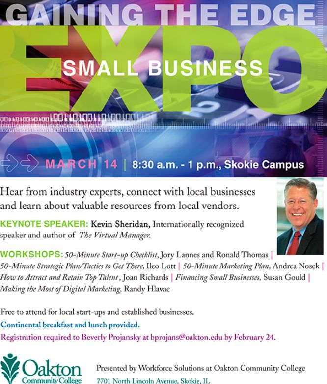 You're invited to attend the Small Business Expo at Oakton Community College! Learn how to enhance your marketing strategy and grow your business.