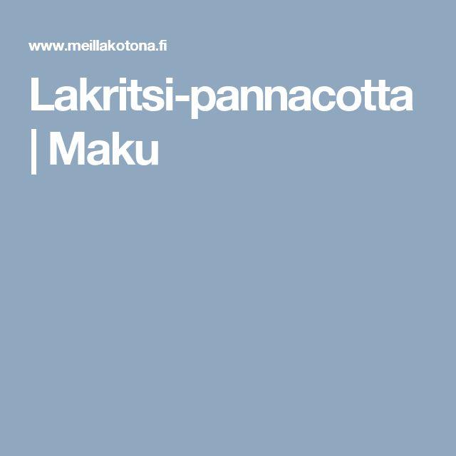 Lakritsi-pannacotta | Maku