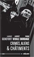 De livres & d'Epice ...: Crimes, aliens et châtiments,  Pierre Bordage, Lau...