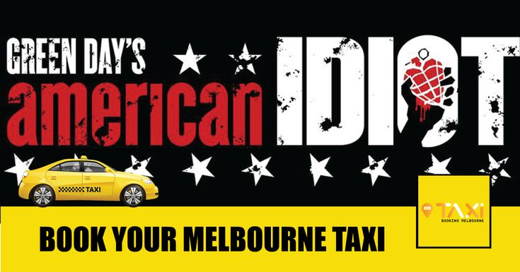 Green Day's American Idiot the Musical Comedy Theatre, 240 Exhibition Street, Melbourne CBD, Victoria Sunday 25 February 2018 3:00pm – 4:30pm  Book your taxi for this event!