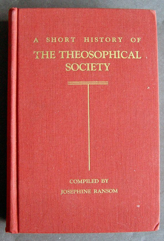 A Short History of the Theosophical Society, JRansom, Rare First
