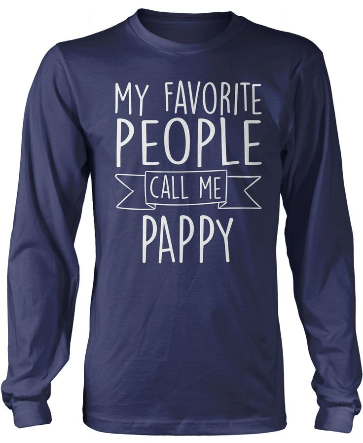 My Favorite People Call Me Pappy | People and Products