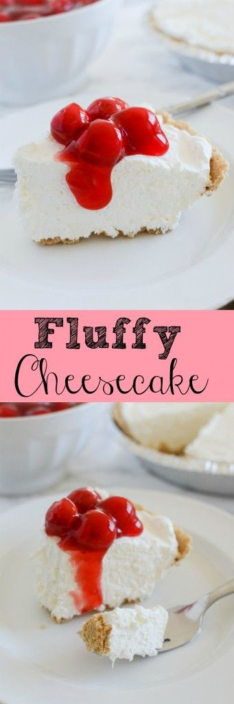 Fluffy Cheesecake - this no bake recipe turns out perfect every time ...