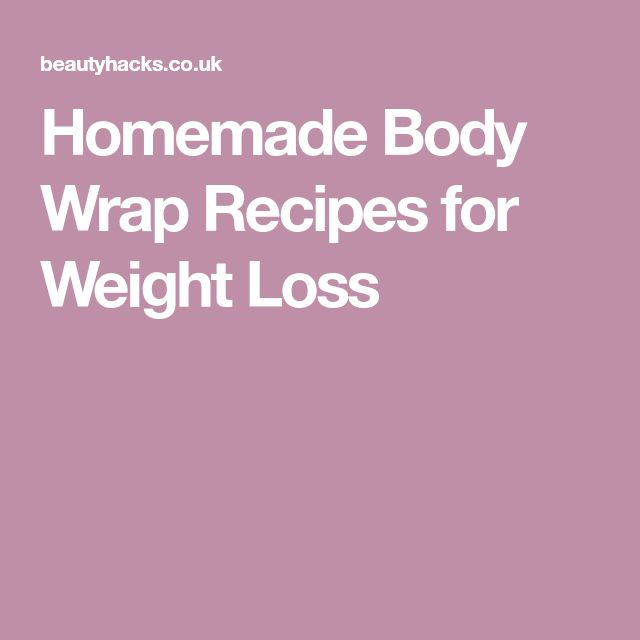 Homemade Body Wrap Recipes for Weight Loss