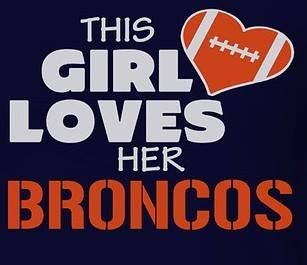 This girl does love the BRONCOS
