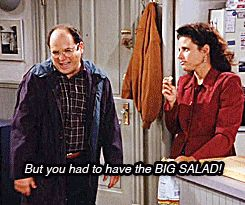 """Big salads   Community Post: 46 Foods That Will Always And Forever Remind You Of """"Seinfeld"""""""