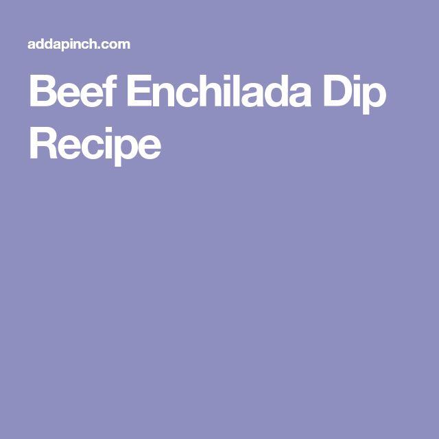 Beef Enchilada Dip Recipe