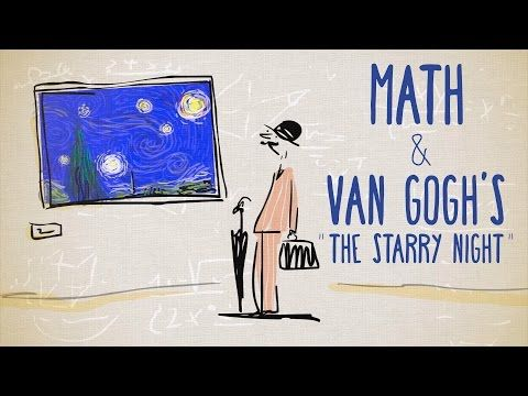 "The unexpected math behind Van Gogh's ""Starry Night"" - Natalya St. Clair 