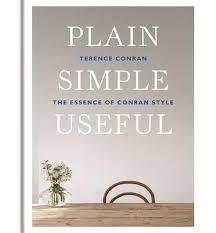 Plain+Simple+Useful:+The+Essence+of+Conran+Style