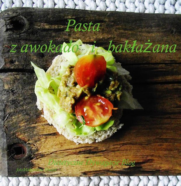 ***dietetyczne dywagacje*** : Śniadaniowa Pasta z Awokado