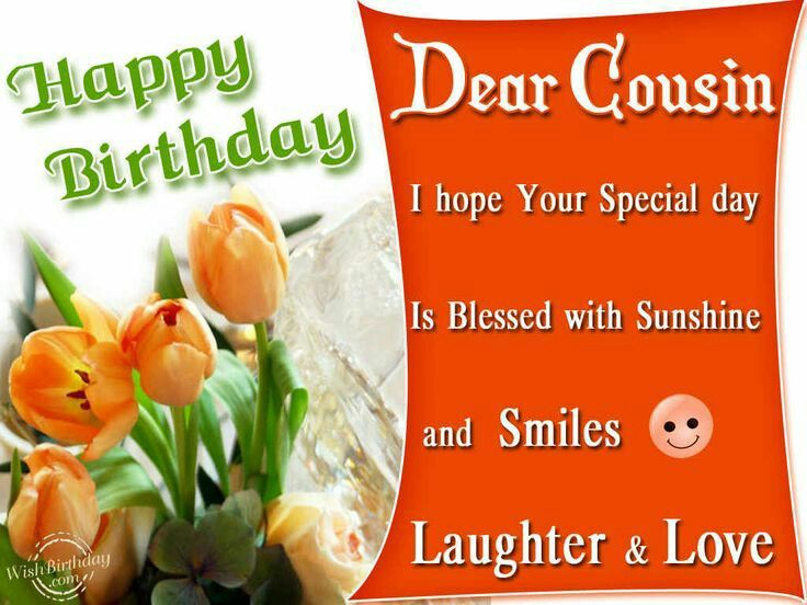 17 Best images about Happy Birthday Cousin – Birthday Greeting to a Cousin