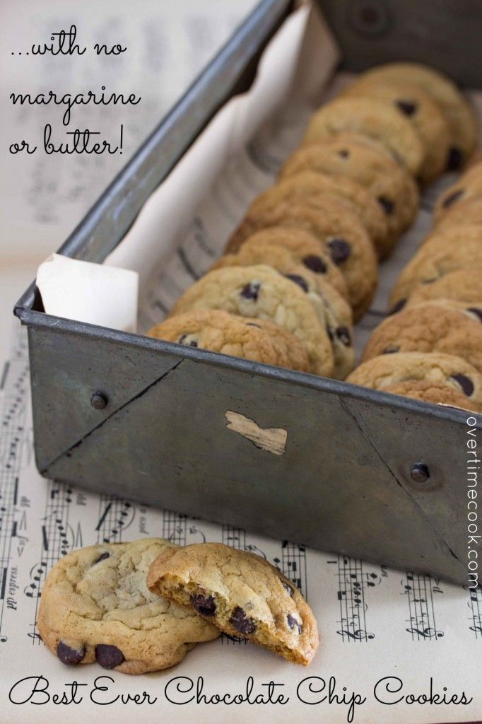 Best Ever Chocolate Chip Cookies Without Margarine or Butter - Overtime Cook