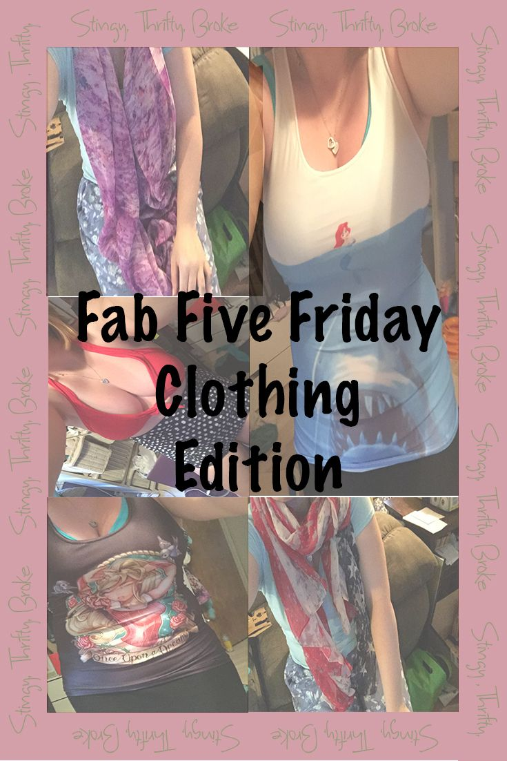 Fab Five Friday: Clothing Edition