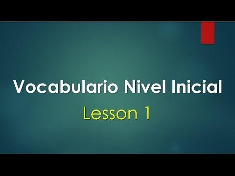 Curso de Ingles vocabulario con pronunciación lección 1 - YouTube