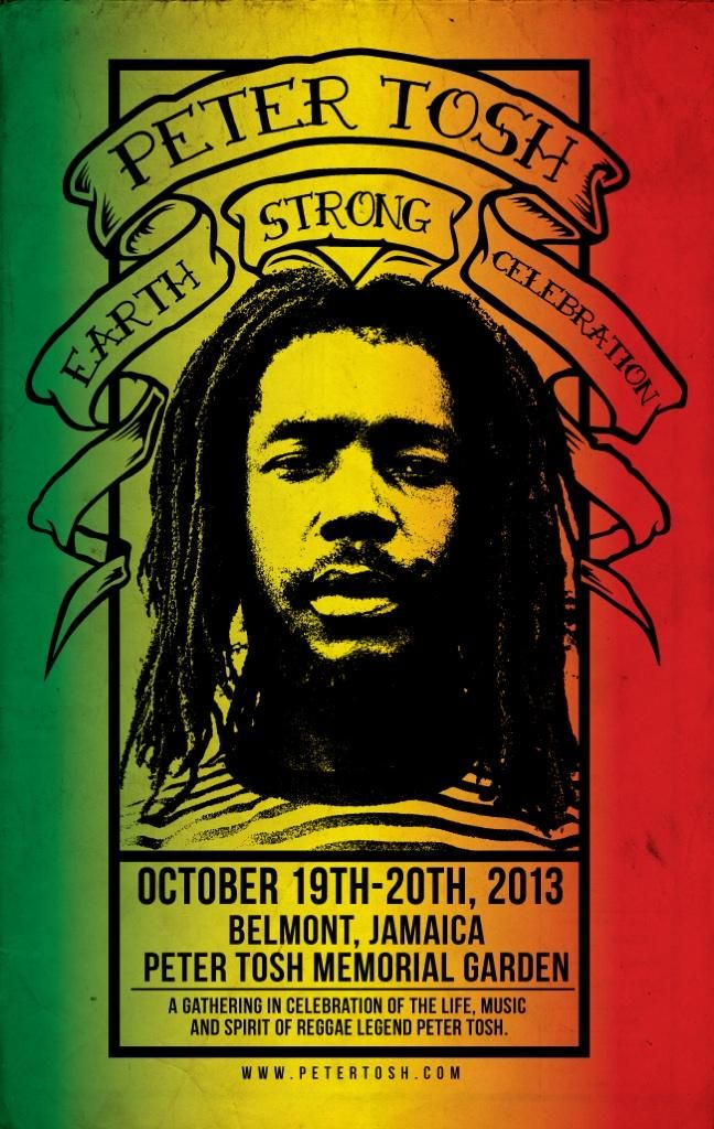 Celebrate the life and music of reggae legend Peter Tosh this wknd at the Peter Tosh Earth Strong Celebration