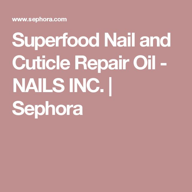Superfood Nail and Cuticle Repair Oil -Every afternoon: Apply cuticle oil.
