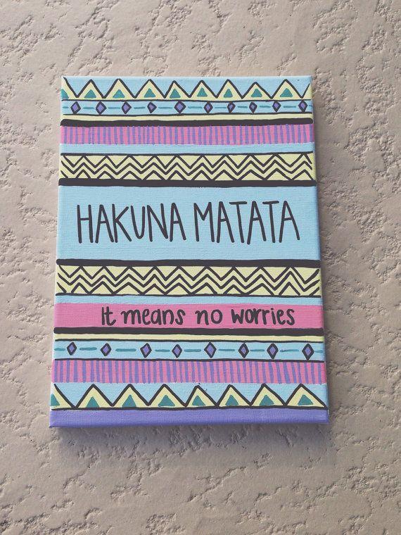 Hakuna Matata, Tribal Pattern, Acrylic Canvas Painting