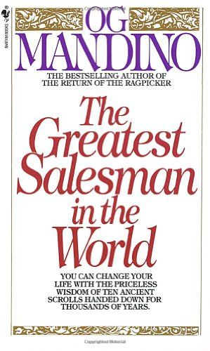 The Greatest Salesman in the World by Og Mandino will definitely get you thinking with these simple but profound lessons.