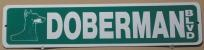 Doberman Blvd. Novelty Street Sign
