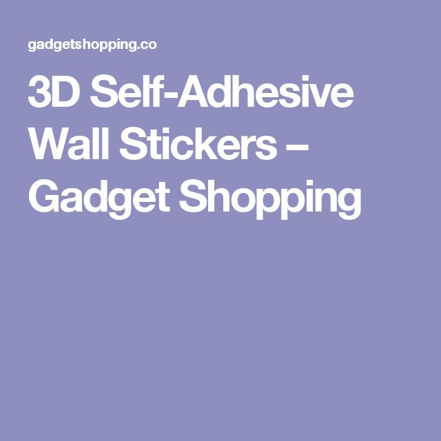 3D Self-Adhesive Wall Stickers – Gadget Shopping