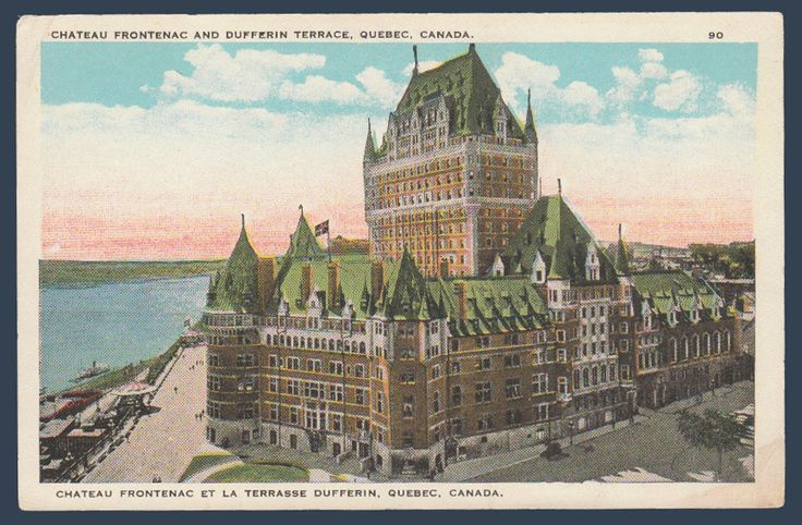Postcards - Canada #  762 - Chateau Frontenac & the Dufferin Terrace, Quebec