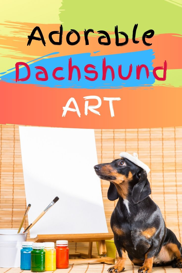 Adorable Dachshund Paintings Art Dachshund Gifts Dogs