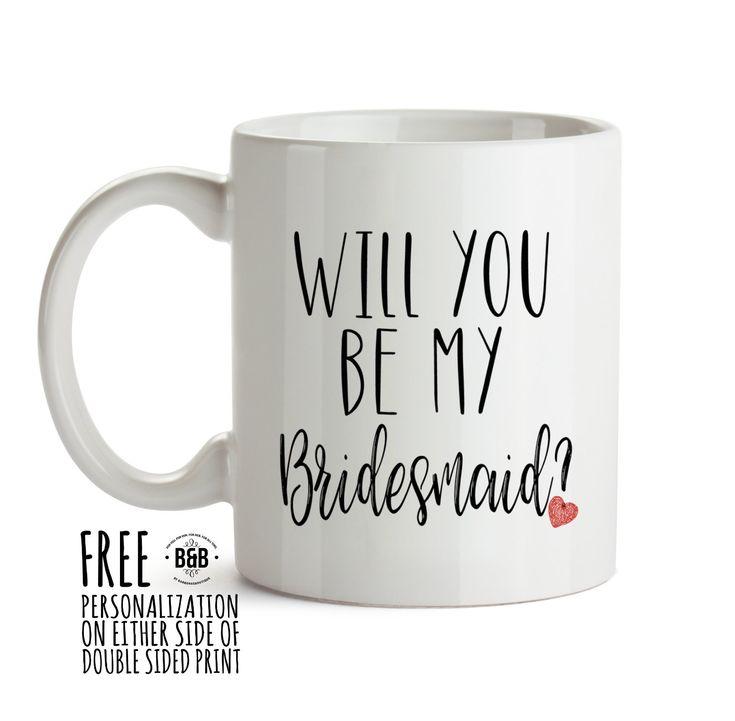 Bridesmaid Proposal Gift Will You Be My Bridesmaid Coffee Mug Wedding Gift Ideas Wedding Party Gift Idea Wedding Favor Keepsake Bridesmaid
