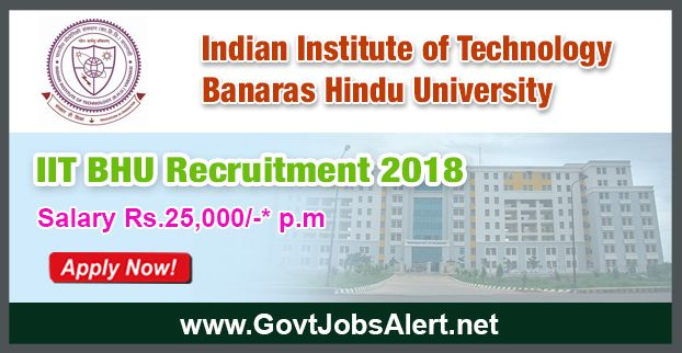 IIT BHU Recruitment 2018 - Hiring Research Assistant Post, Salary Rs.25,000/- : Apply Now !!!  The Indian Institute of Technology Banaras Hindu University - IIT BHU Recruitment 2018 has released an official employment notification inviting interested and eligible candidates to apply for the positions of Research Assistant. The eligible candidates may apply to the posts in the prescribed format available in official website (given below).   #2018 #featured #governmentjobs