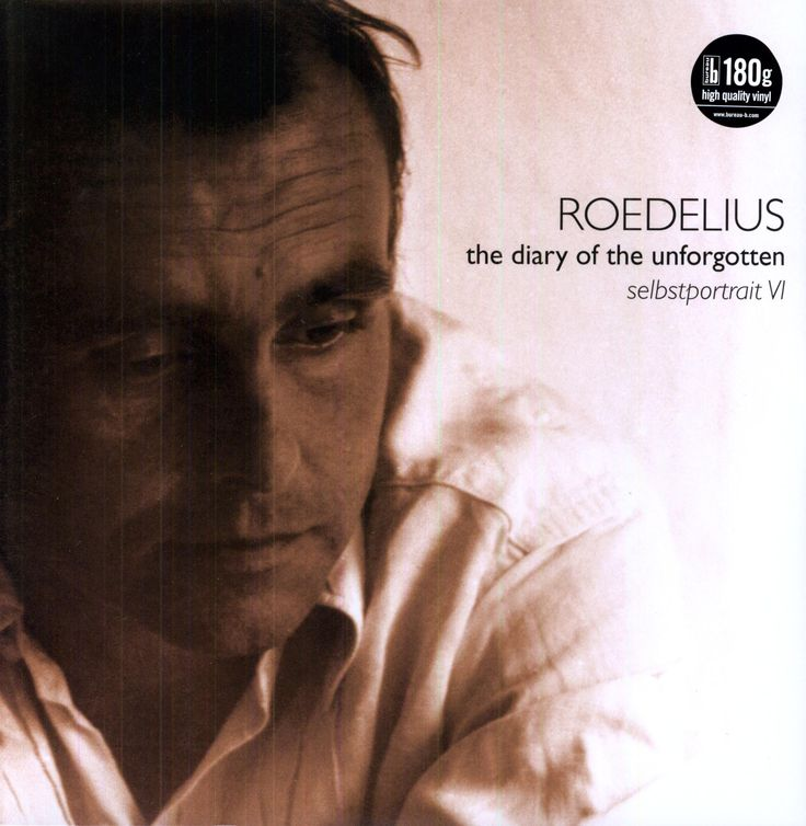 Roedelius - The Diary Of The Unforgotten