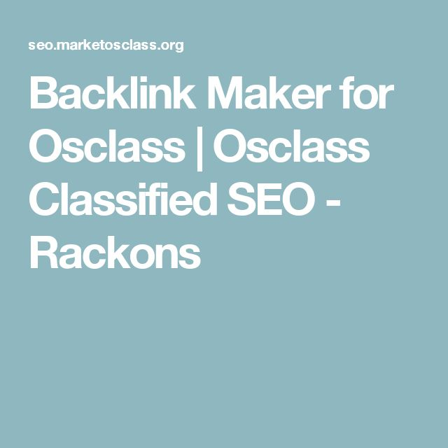 Backlink Maker for Osclass | Osclass Classified SEO - Rackons