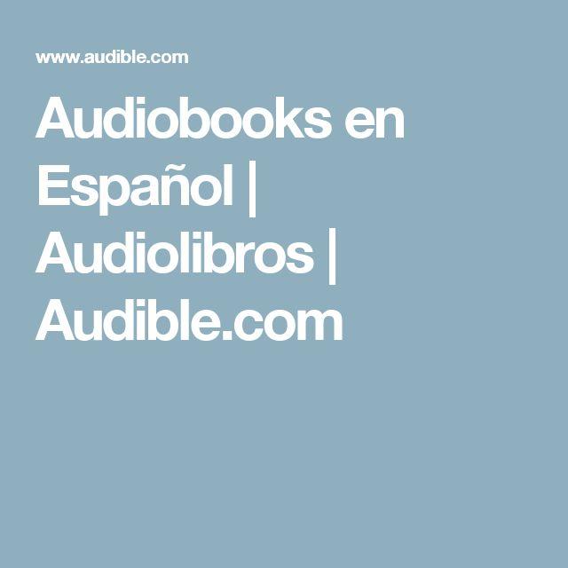 Audiobooks en Español   Audiolibros   Audible.com