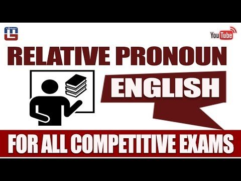 RELATIVE PRONOUN   ENGLISH   FOR ALL COMPETITIVE EXAMS