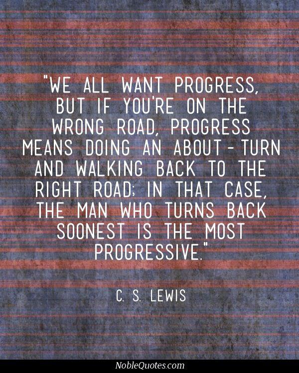 C. S. Lewis Quotes   http://noblequotes.com/