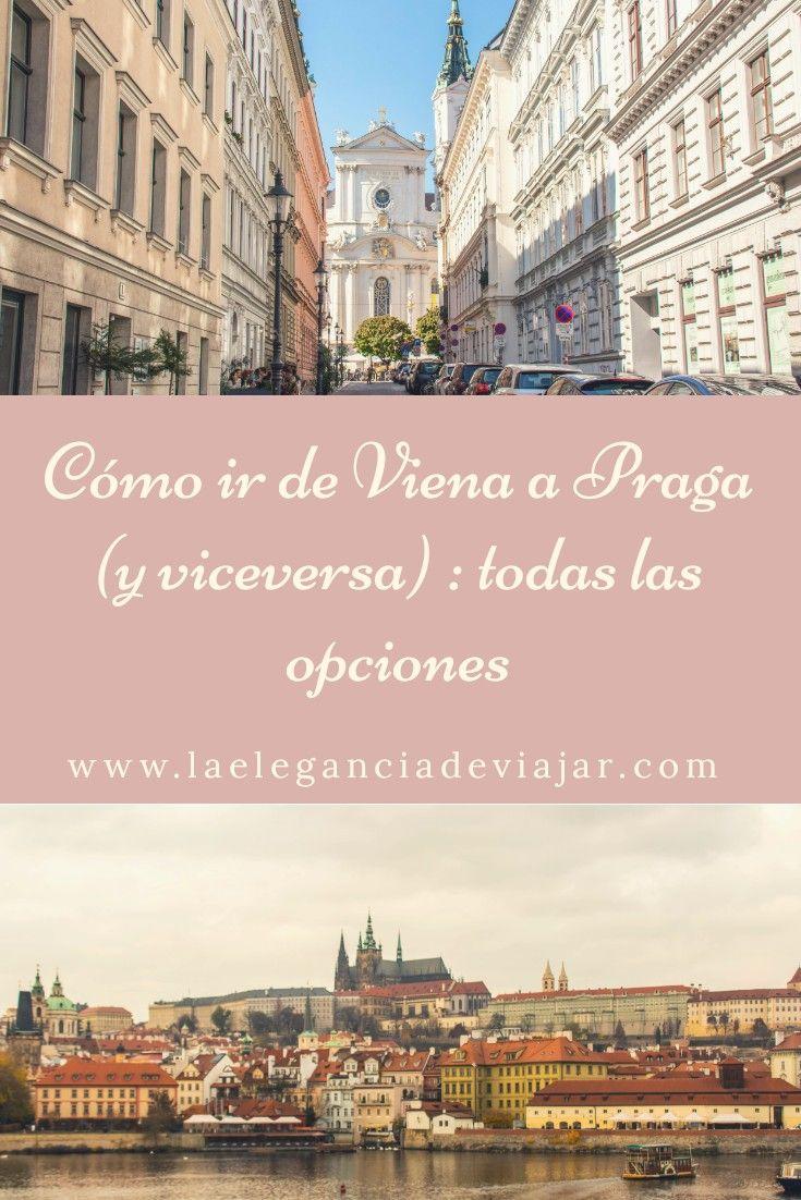 Cómo Ir De Viena A Praga Praga Viajar A Viena Viajar A Budapest