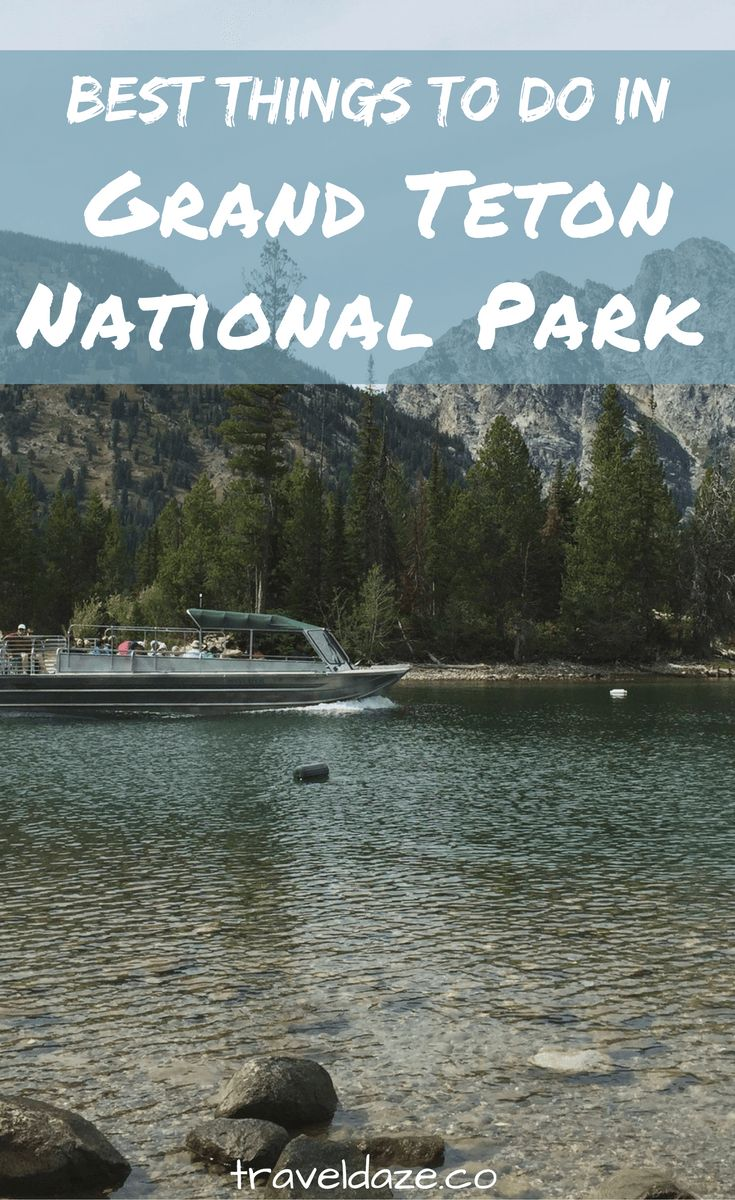 I've spent a lot of time in Grand Teton National Park so I compiled a list of 15 of the best things to do in Grand Teton