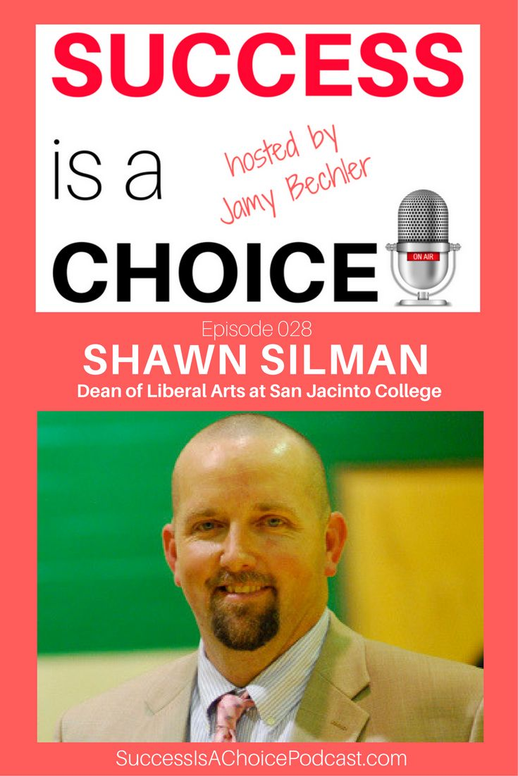 Success is a Choice! Shawn Silman, Dean of Liberal Arts at San Jacinto College. Explore what he does on a daily basis and what made him switch from coaching to academics. Learn how the great flood of 2017 affected Houston and San Jacinto's students.