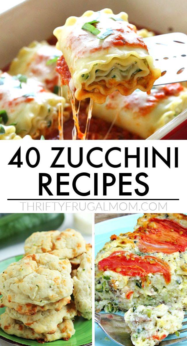 40 Best Inexpensive Zucchini Recipes Recipes Best Zucchini Recipes Healthy Dinner Recipes Easy