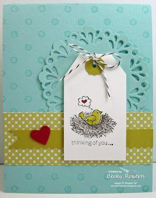 cute: House Make N Tak, Birds Cards, Cute Cards, Open House, Becky Robert, Color, Cards Tags, Doilies Sizzlit, Birds Ink Idaho