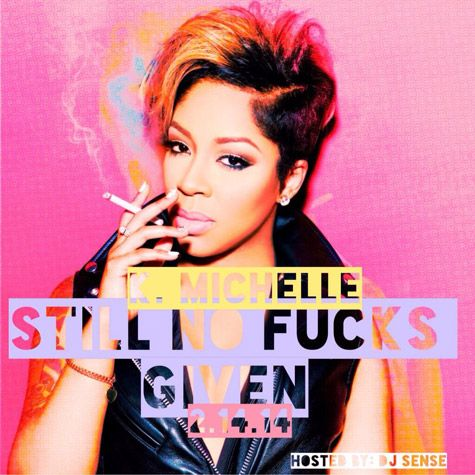 "[Music News] K. MICHELLE – 'STILL NO FUCKS GIVEN' Mixtape Cover- http://getmybuzzup.com/wp-content/uploads/2014/02/k-michelle-still-no-fucks-given.jpg- http://getmybuzzup.com/k-michelle-still-no-fucks-given-mixtape-cover/- K. MICHELLE – 'STILL NO FUCKS GIVEN' Mixtape Cover By Amber B On Valentine's Day, K. Michelle will give the gift of freemusic with Still No Fucks Given, the follow-up to her 2012mixtape 0 Fucks Given. The ""V.S.O.P."" singer has unv"
