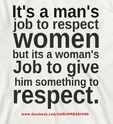 mans job to respect women quote