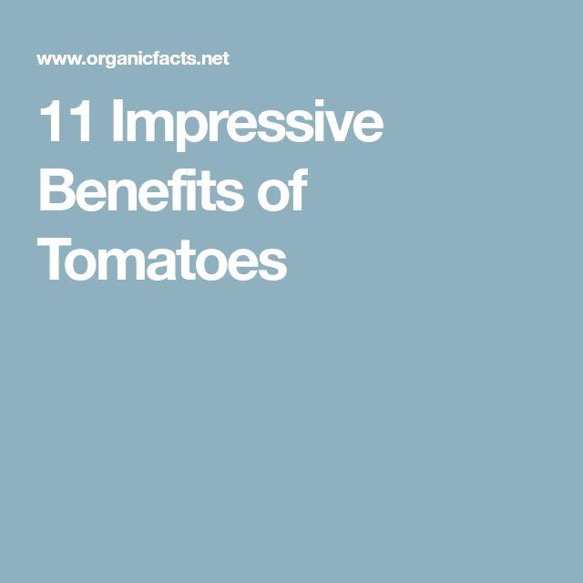 11 Impressive Benefits of Tomatoes