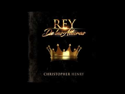 CHRISTOPHER HENRY REY OFICIAL AUDIO - YouTube