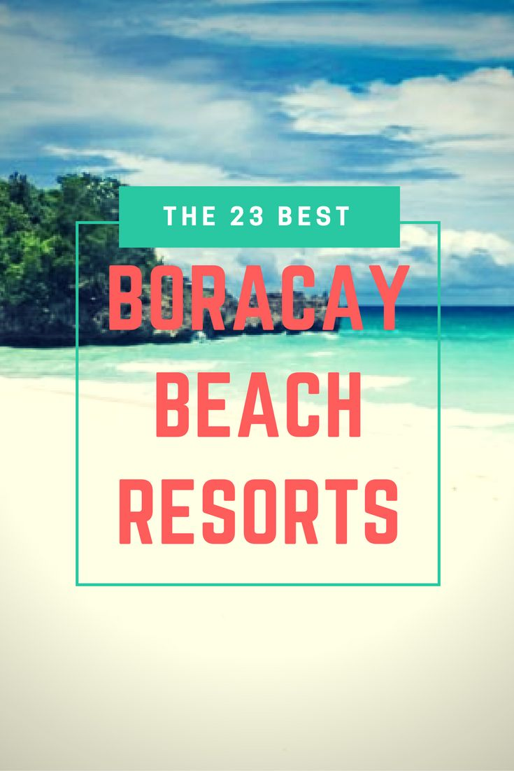 Discover the 23 Best Boracay Beach Resorts available on Boracay Island, you could be staying on White Beach (a 3km long fine white sandy beach) with amazing clear blue waters
