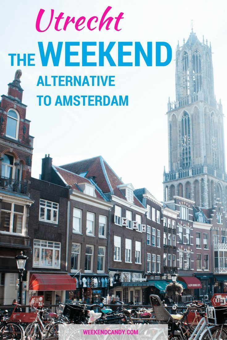 Utrecht Makes The Perfect Alternative To Amsterdam Small Is Stature Yet With All