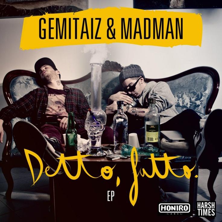 Gemitaiz & Madman - Detto, fatto. (EP 2012)