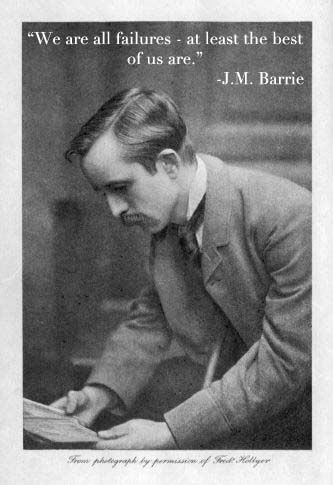 """We are all failures…"" - J.M. Barrie (Source) #quotes #quote #quotation #aphorism #quoteallthethings"