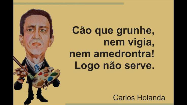 Frases de Carlos Holanda