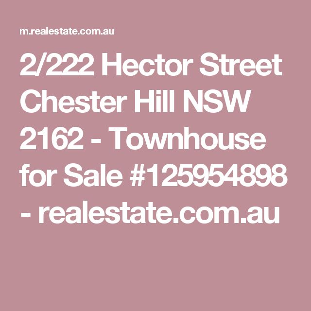 2/222 Hector Street Chester Hill NSW 2162 - Townhouse for Sale #125954898 - realestate.com.au